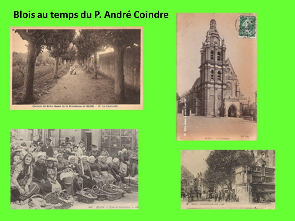 Blois au temps du P. André Coindre
