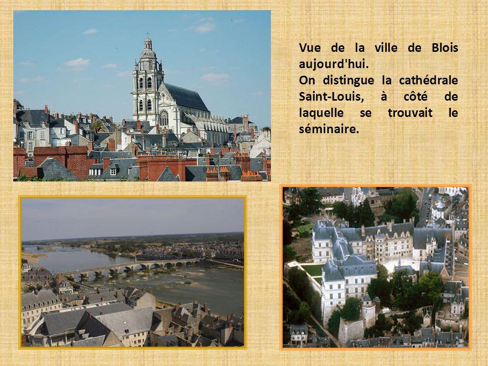 Vue de la ville de Blois aujourd'hui. On distingue la cathédrale Saint-Louis, à côté de laquelle se trouvait le séminaire.