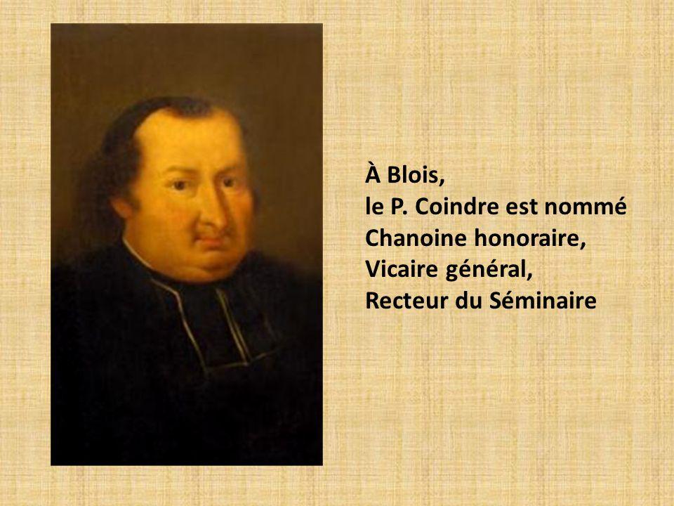 À Blois, le P. Coindre est nommé Chanoine honoraire, Vicaire général, Recteur du Séminaire