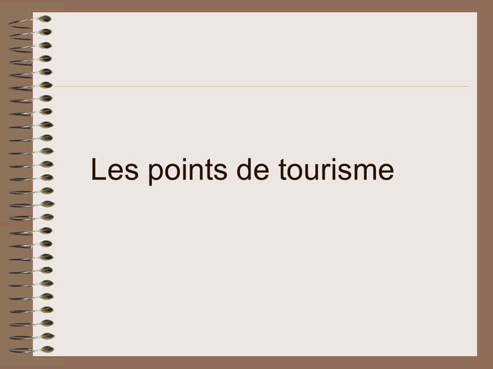 Les points de tourisme