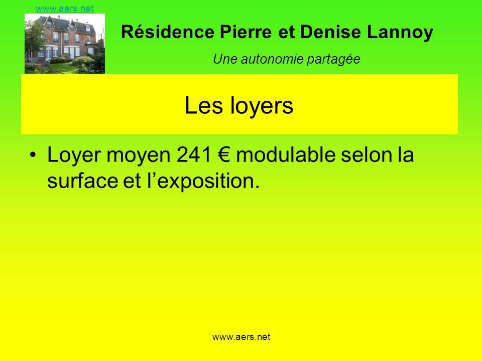 Résidence Pierre et Denise Lannoy Une autonomie partagée www.aers.net Les loyers Loyer moyen 241 modulable selon la surface et lexposition.