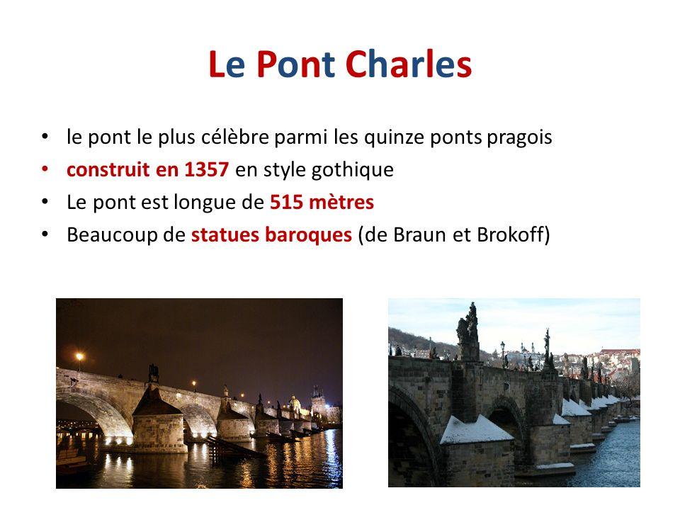 Le Pont CharlesLe Pont Charles le pont le plus célèbre parmi les quinze ponts pragois construit en 1357 en style gothique Le pont est longue de 515 mè