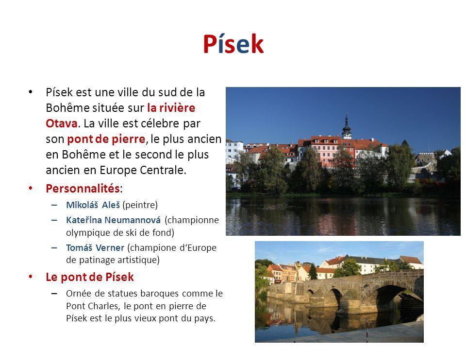 PísekPísek Písek est une ville du sud de la Bohême située sur la rivière Otava. La ville est célebre par son pont de pierre, le plus ancien en Bohême