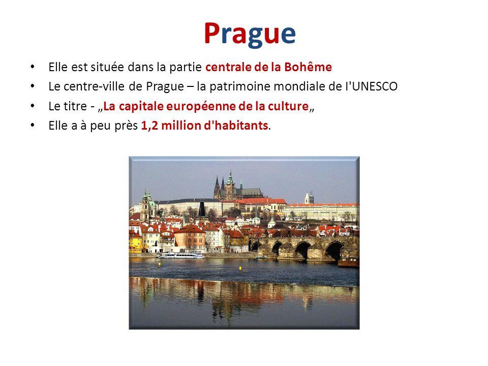 Elle est située dans la partie centrale de la Bohême Le centre-ville de Prague – la patrimoine mondiale de I'UNESCO Le titre - La capitale européenne