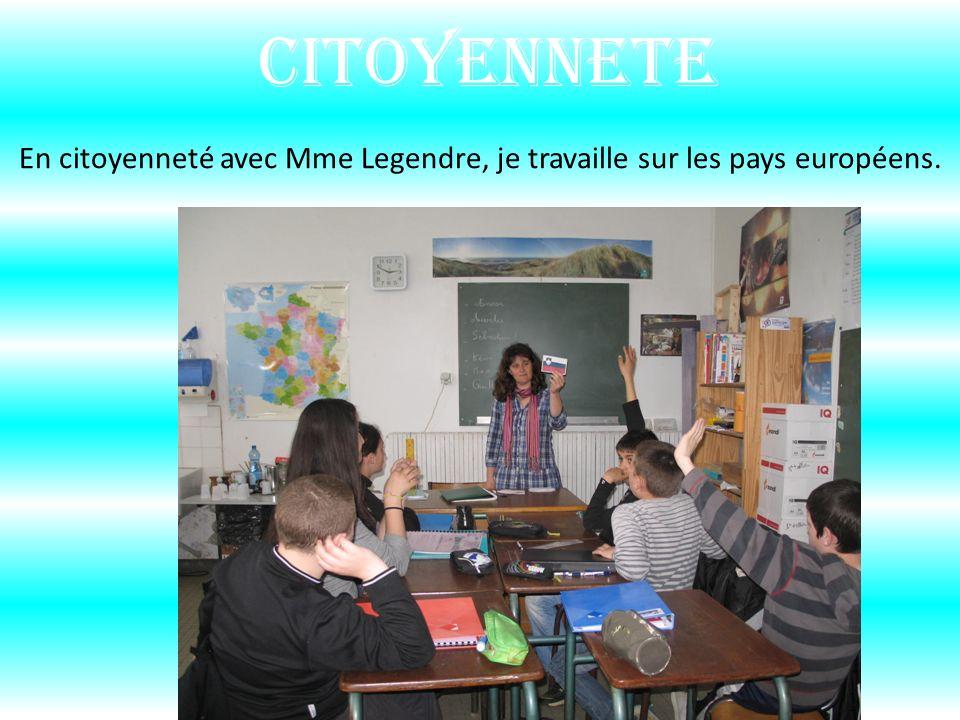 CITOYENNETE En citoyenneté avec Mme Legendre, je travaille sur les pays européens.