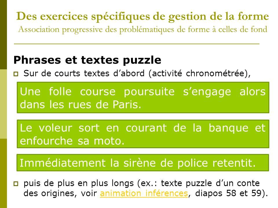 Phrases et textes puzzle Sur de courts textes dabord (activité chronométrée), puis de plus en plus longs (ex.: texte puzzle dun conte des origines, vo