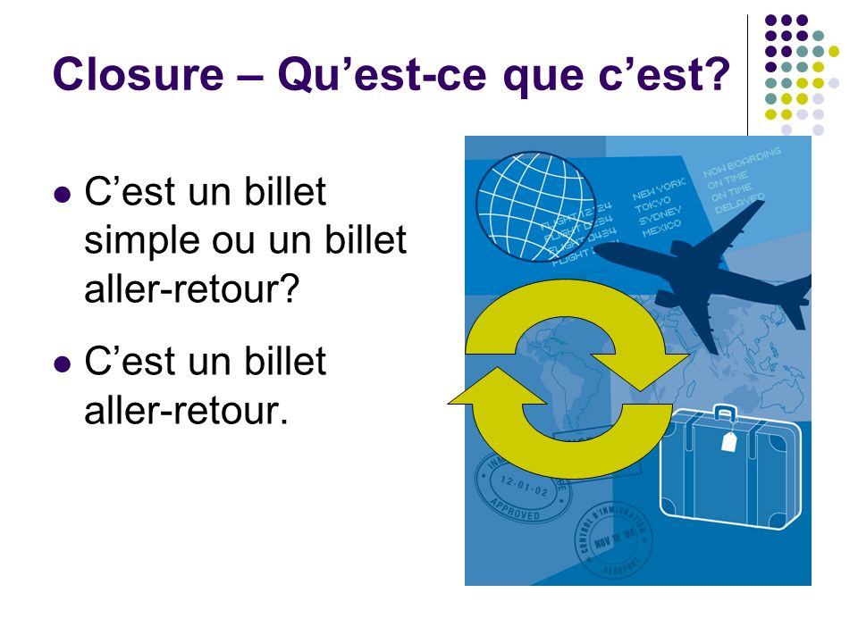 Closure – Quest-ce que cest? Cest un avion ou un steward? Cest un avion.