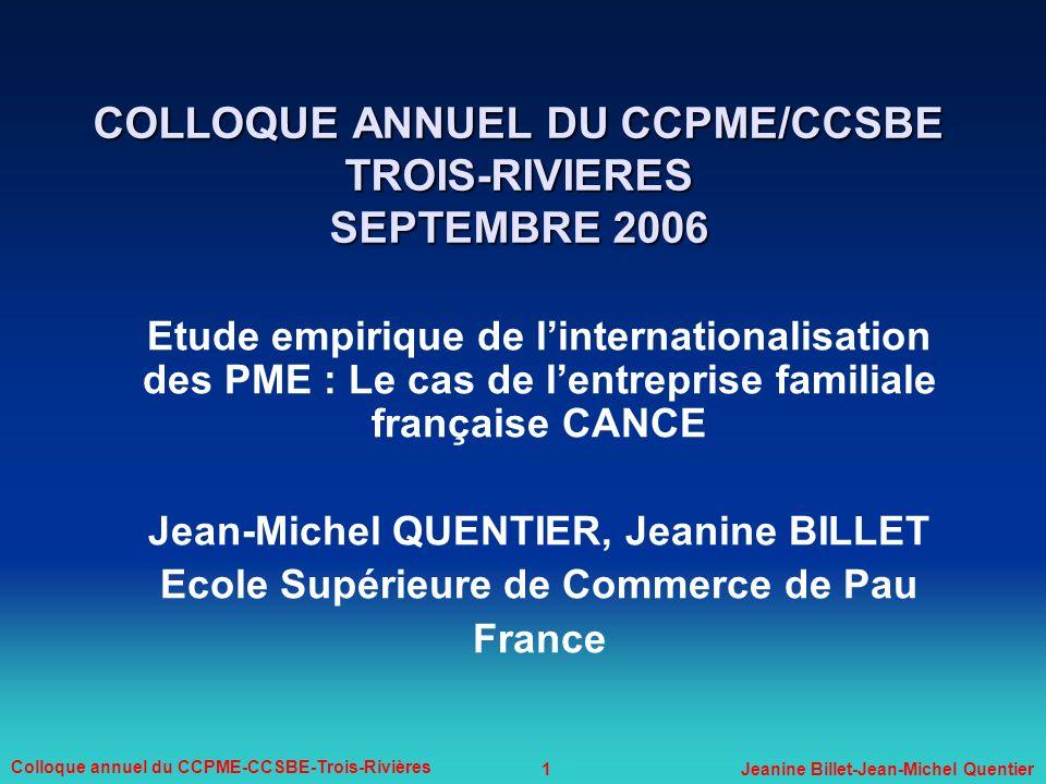 1 Colloque annuel du CCPME-CCSBE-Trois-Rivières Jeanine Billet-Jean-Michel Quentier COLLOQUE ANNUEL DU CCPME/CCSBE TROIS-RIVIERES SEPTEMBRE 2006 Etude