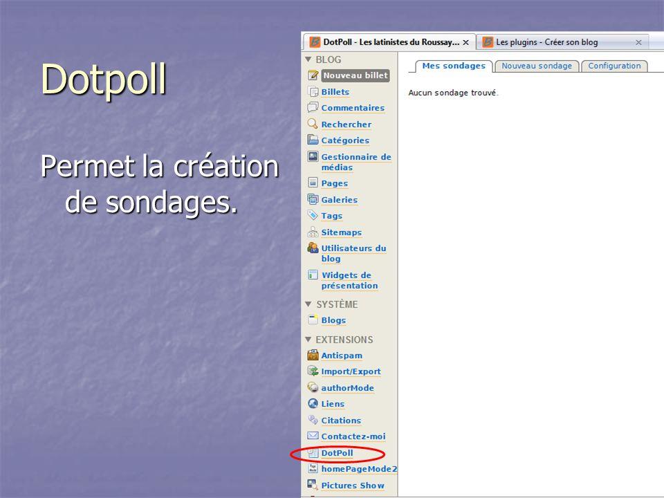 Dotpoll Permet la création de sondages.