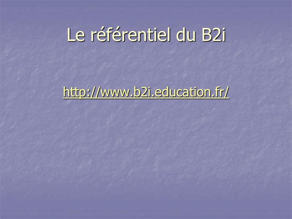 Le référentiel du B2i hhhh tttt tttt pppp :::: //// //// wwww wwww wwww....