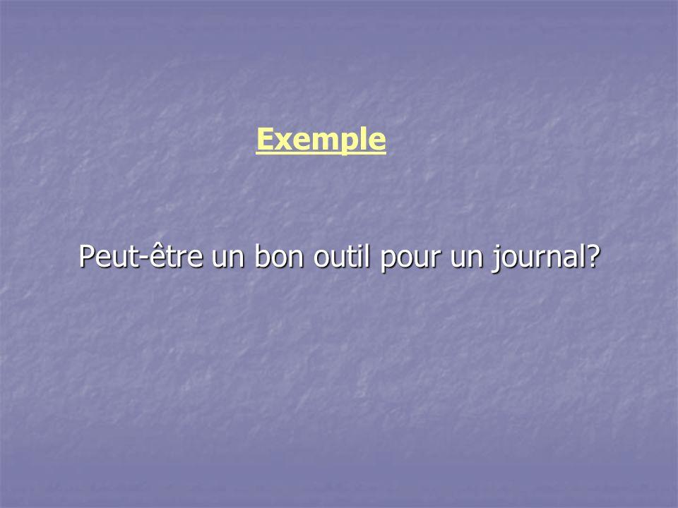 Peut-être un bon outil pour un journal? Exemple