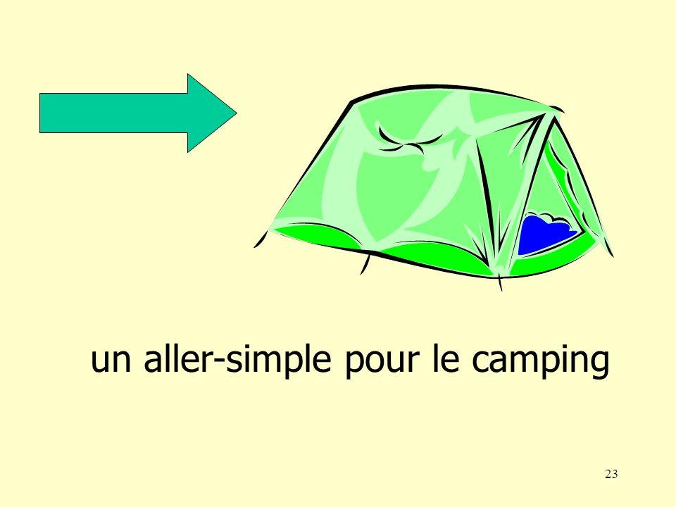 22 pour un aller-simple pour le camping un aller-retour pour le port