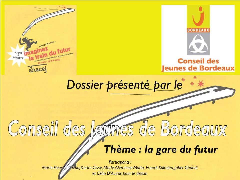 Dossier présenté par le Thème : la gare du futur Participants : Marie-Fleur Galineau, Karim Cisse, Marie-Clémence Matta, Franck Sakalou, Jaber Ghandi