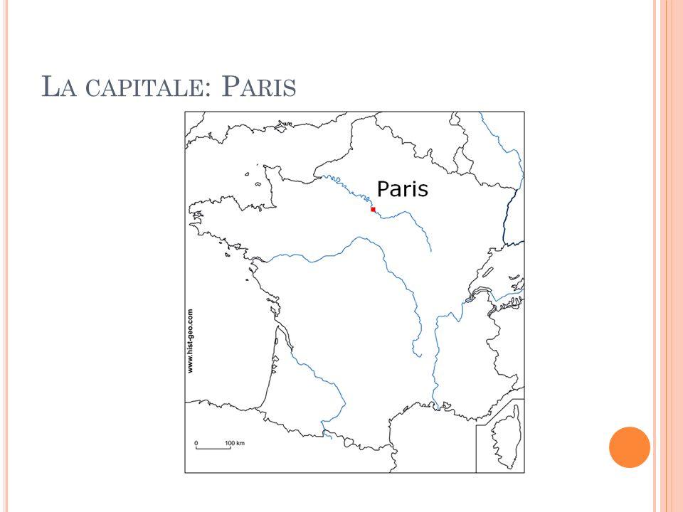 L A CAPITALE : P ARIS