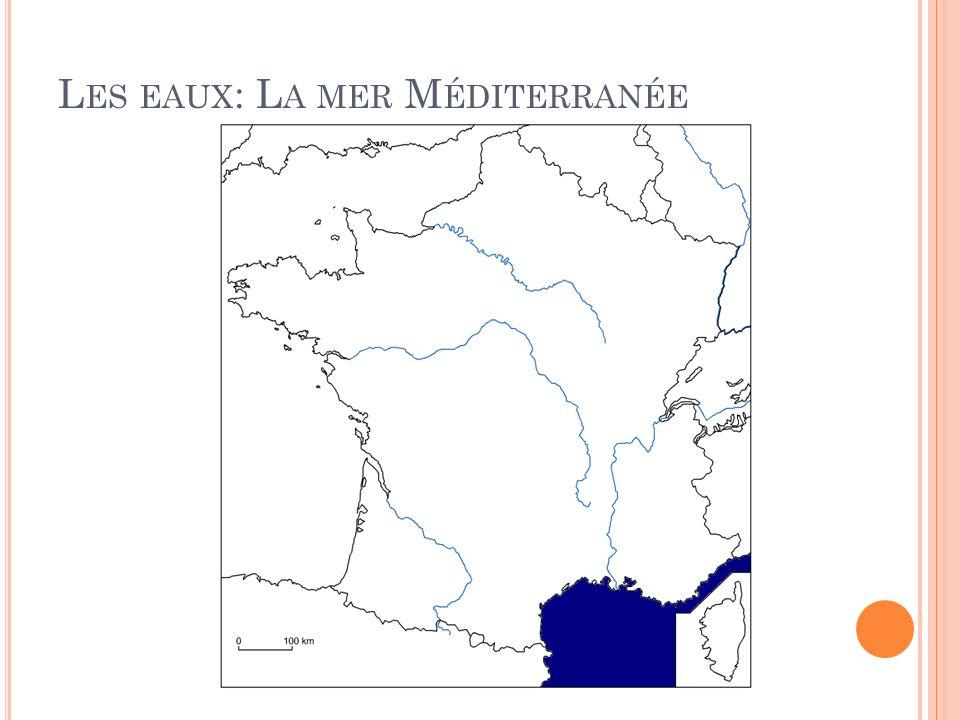 L ES EAUX : L A MER M ÉDITERRANÉE