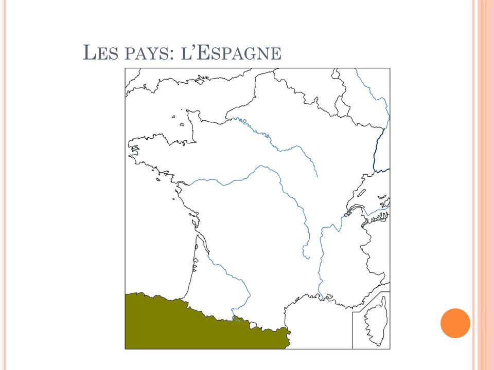 L ES PAYS : L E SPAGNE