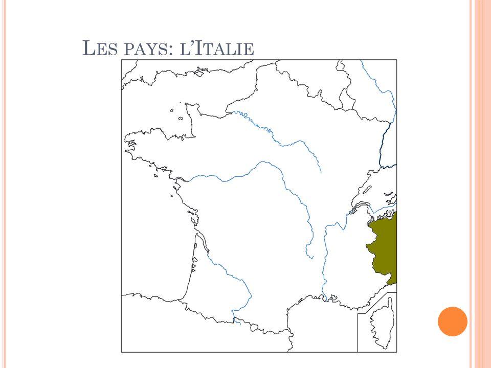 L ES PAYS : L I TALIE