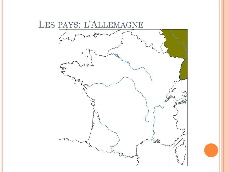 L ES PAYS : L A LLEMAGNE