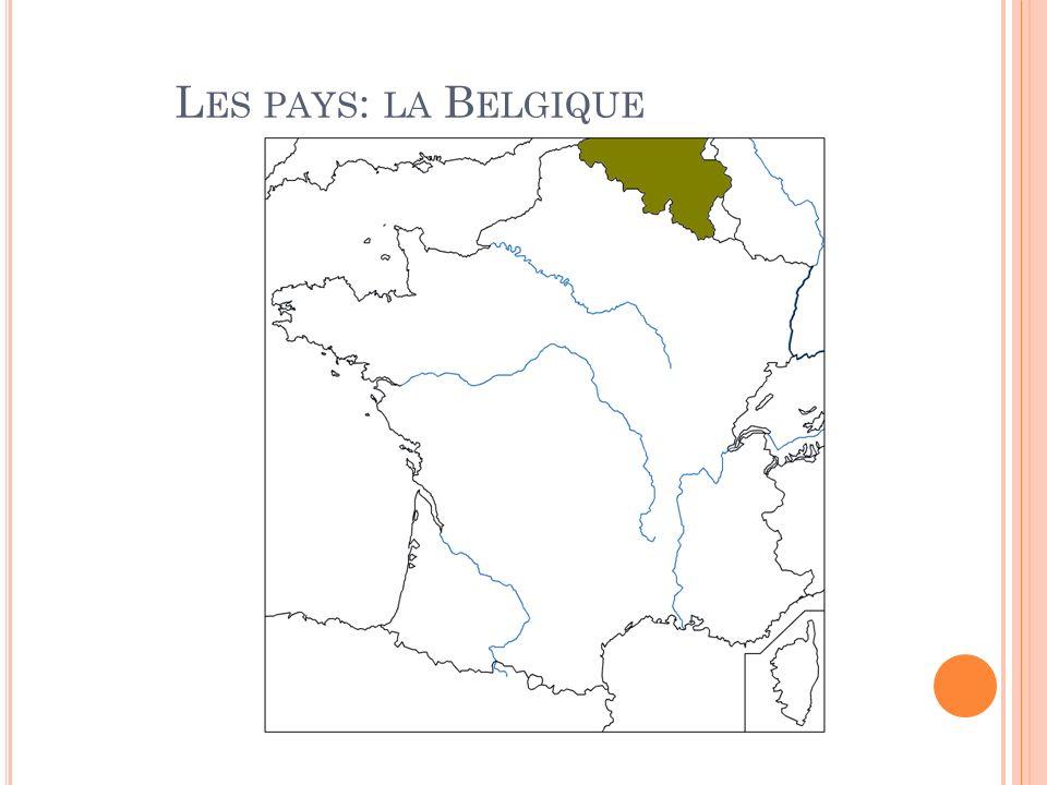 L ES PAYS : LA B ELGIQUE
