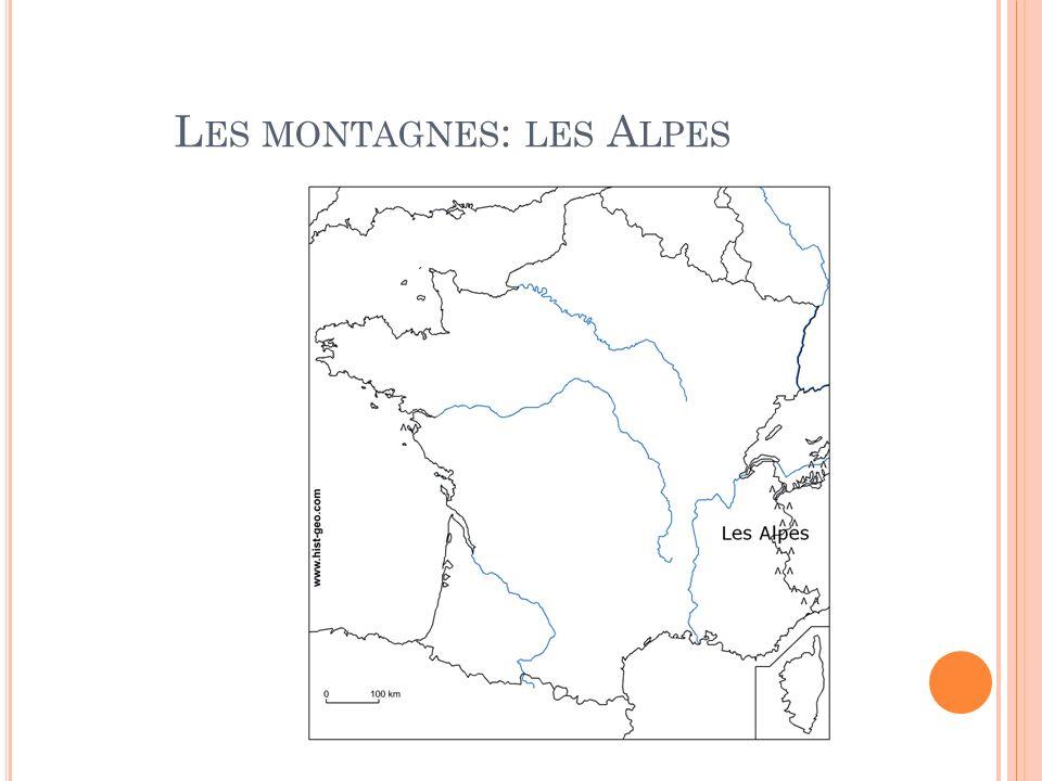 L ES MONTAGNES : LES A LPES