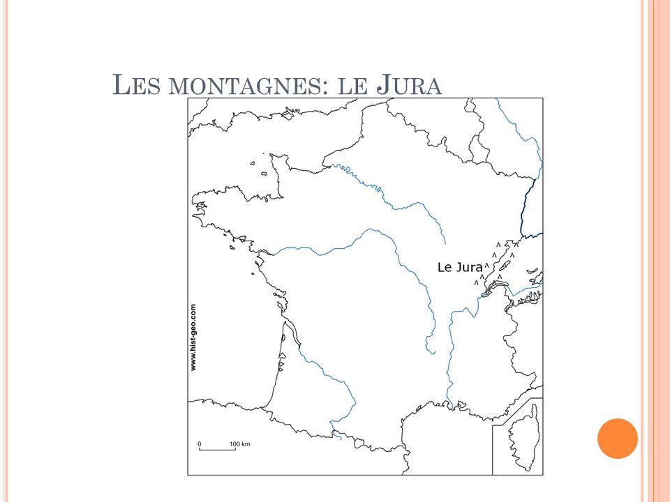 L ES MONTAGNES : LE J URA