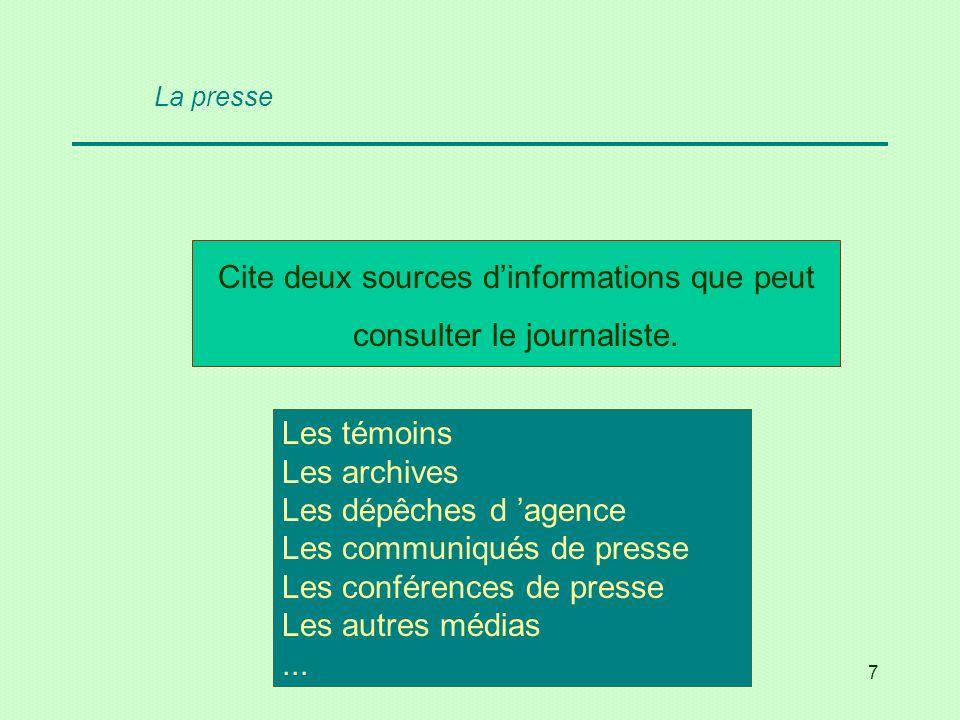 18 Cite le titre de deux quotidiens français d audience internationale.