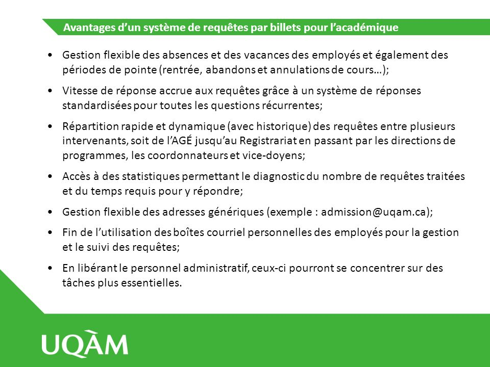 Exemple de système de requêtes par billets présentement à lessai : OTRS OTRS, une solution logicielle libre http://www.otrs.com/ Disponible en français.