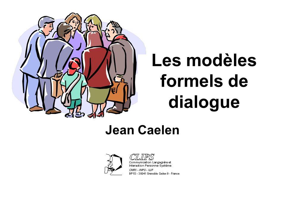 Jean Caelen Les modèles formels de dialogue