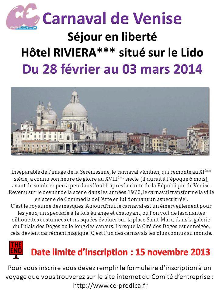 1 ère journée – Vendredi 28 février 2014 : PARIS – VENISE 05h30 : Convocation des participants à laéroport CDG avec votre assistante TANGO.