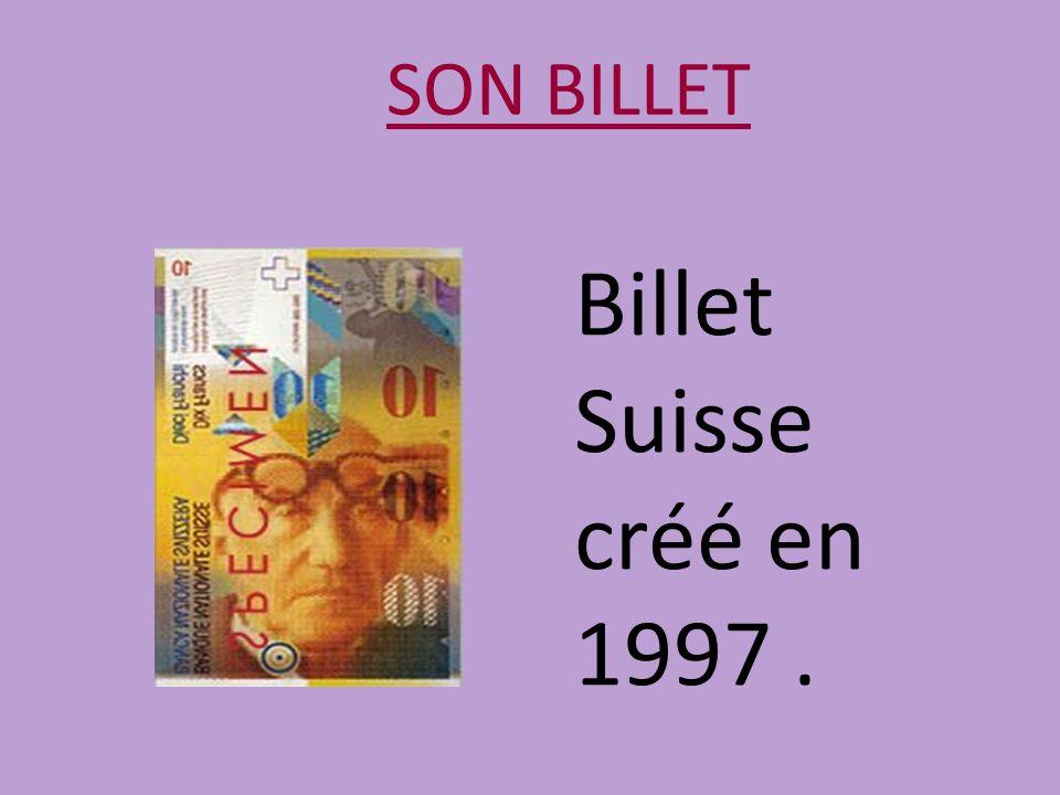 SON BILLET Billet Suisse créé en 1997.