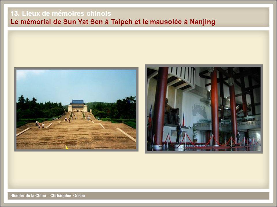 13. Lieux de mémoires chinois Le mémorial de Sun Yat Sen à Taipeh et le mausolée à Nanjing Histoire de la Chine – Christopher Gosha