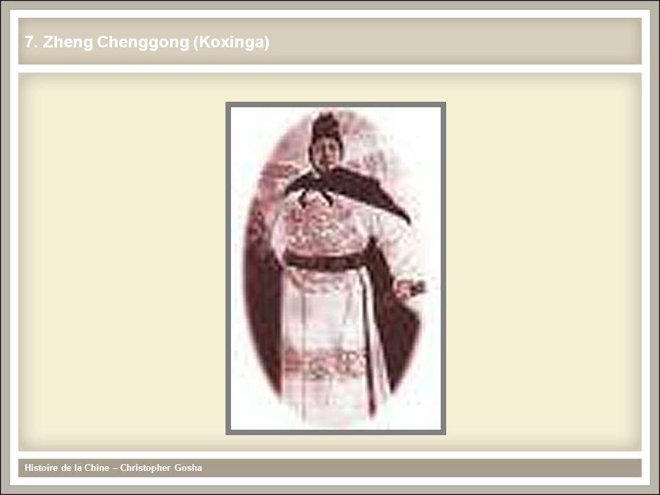 7. Zheng Chenggong (Koxinga) Histoire de la Chine – Christopher Gosha
