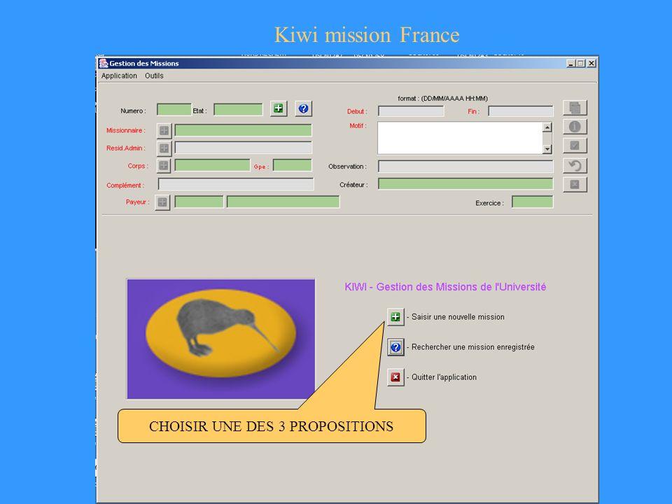 Kiwi mission France CHOISIR UNE DES 3 PROPOSITIONS