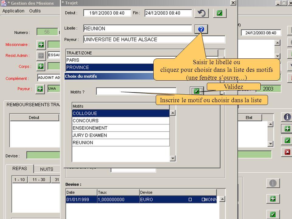 Définir le titre Les coordonnées bancaires apparaissent Définir la ligne budgétaire Définir le type de crédit Définir la destination budgétaire (cliquez sur enter) ou tapez le code ou sur .