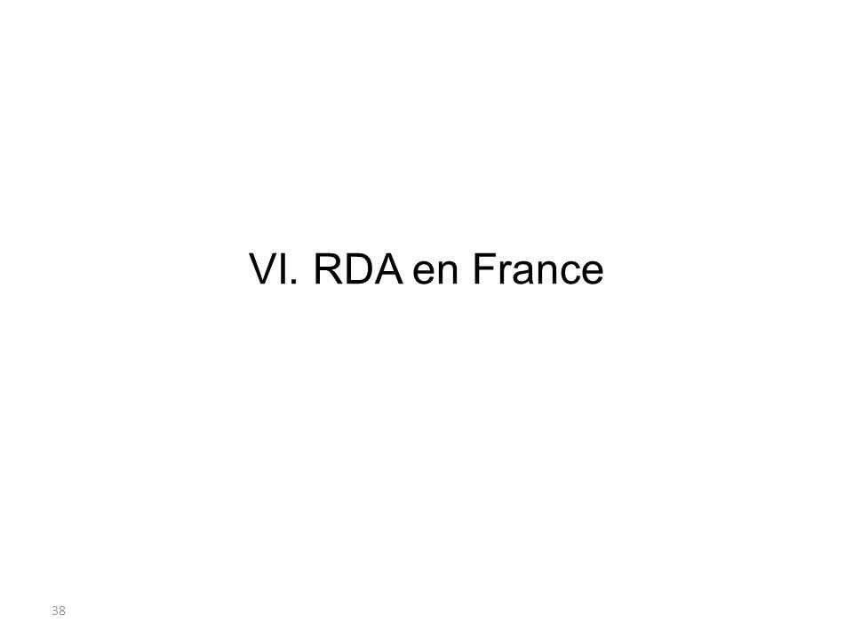 38 VI. RDA en France