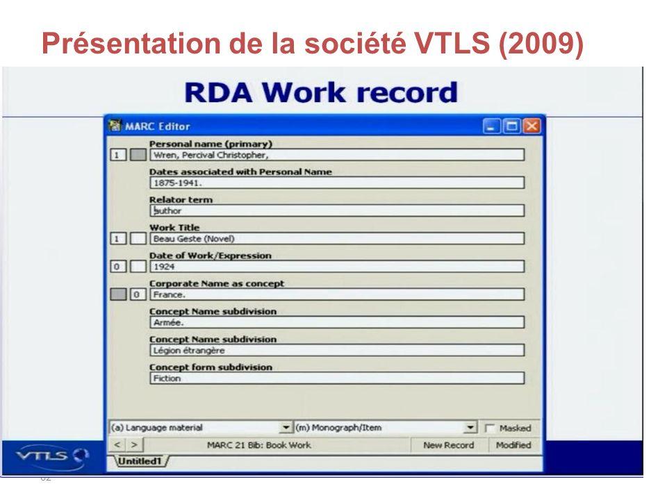 62 Présentation de la société VTLS (2009)