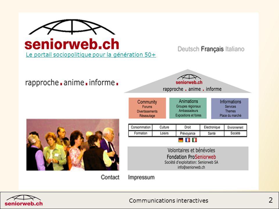 13 Communications interactives 13 Arnaques Suivez les conseils se sécurité Cf.