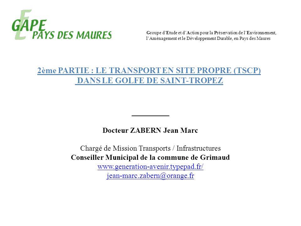 Groupe dEtude et dAction pour la Préservation de lEnvironnement, lAménagement et le Développement Durable, en Pays des Maures __________ Docteur ZABER