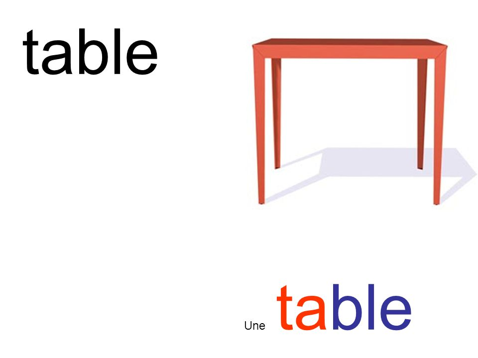 table Une table