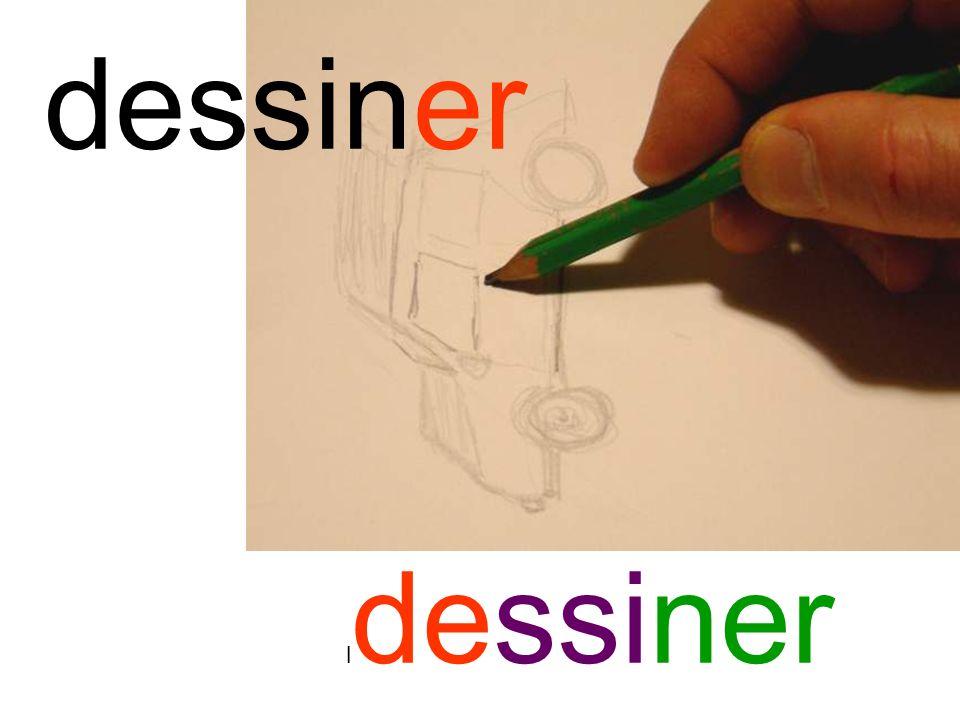 dessiner l dessiner