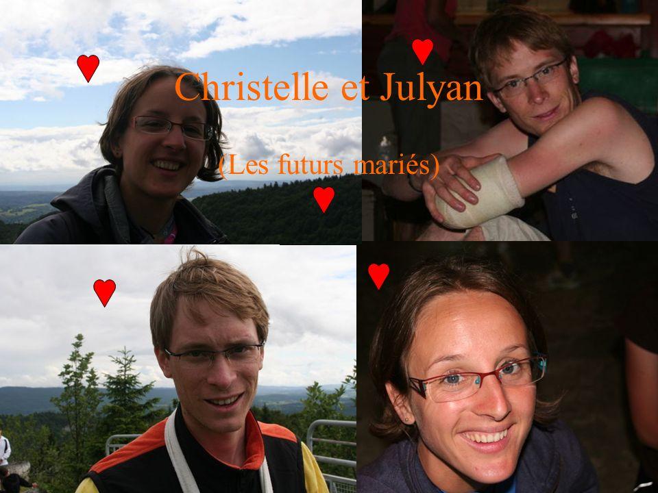 Christelle et Julyan (Les futurs mariés)