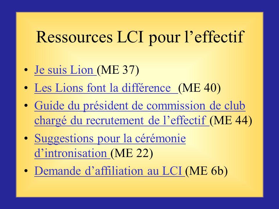 Ressources LCI Série dexposés pour lorientation des membres (ME 13a-f) Guide du président de commission de club chargé du maintien de leffectif (PRC 7