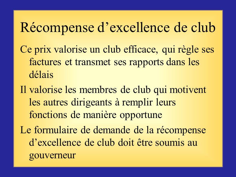 Connaître vos clubs Parler avec votre prédecesseur ou historien de district pour sinformer de son historique, de sa mission et de ses actions exceptio
