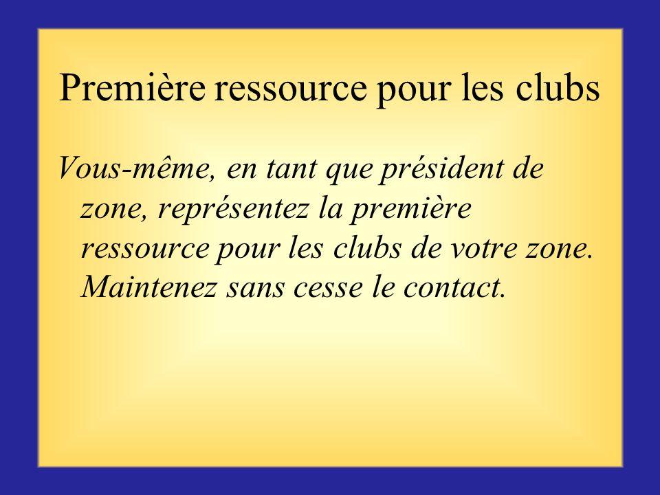 Féliciter les clubs de leurs succès Demander quelles ont été les activités menées à bien Indiquer au club comment publier des informations dans le bul