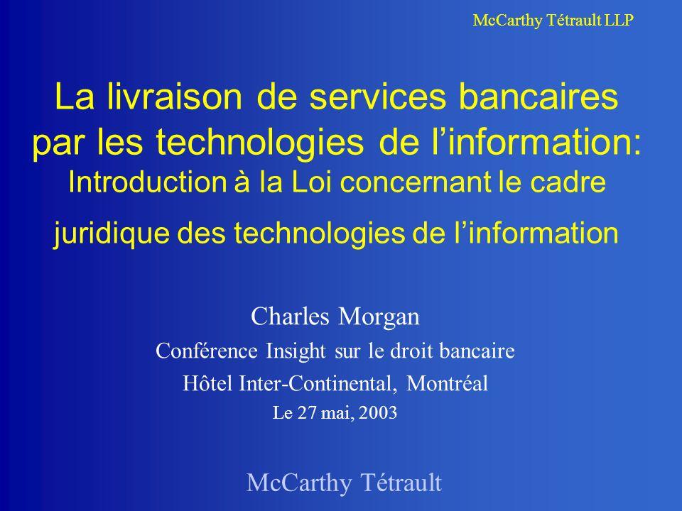 McCarthy Tétrault LLP Exemples concrets A.Formation de contrat en ligne B.Écrit C.Signature