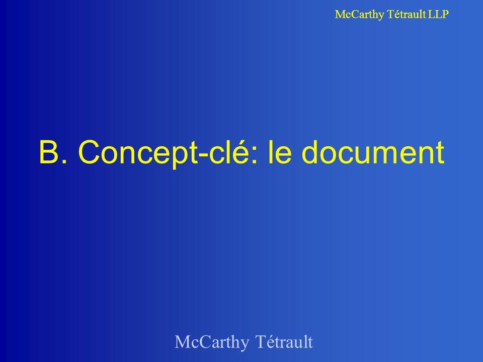 McCarthy Tétrault McCarthy Tétrault LLP B. Concept-clé: le document