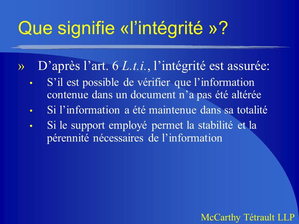 McCarthy Tétrault LLP Que signifie «lintégrité ».»Daprès lart.