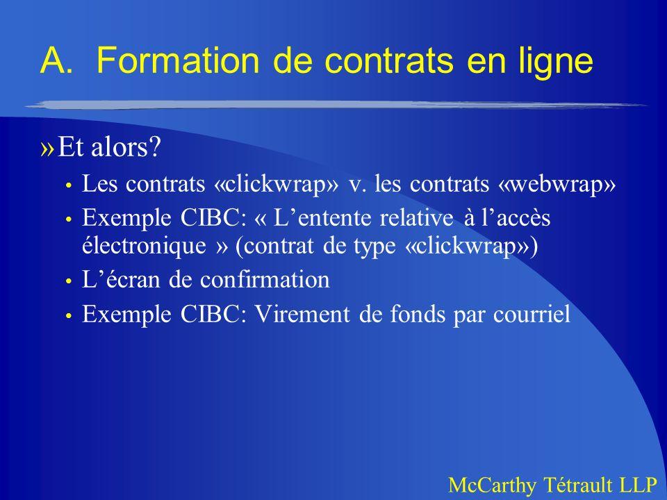 McCarthy Tétrault LLP A.Formation de contrats en ligne »Et alors.