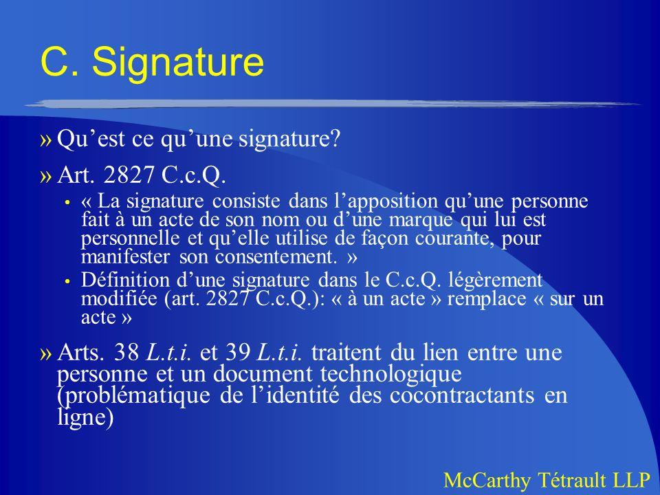 McCarthy Tétrault LLP C.Signature »Quest ce quune signature.