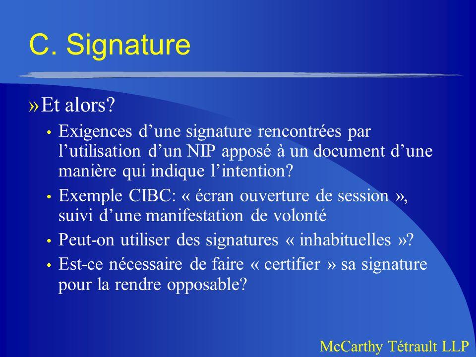 McCarthy Tétrault LLP C.Signature »Et alors.